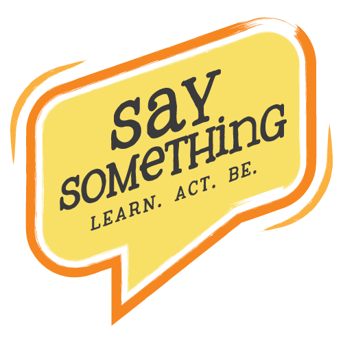 Say Something Prevention Workshop logo - Safe Passage