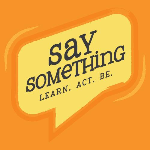 Say Something Prevention Workshop logo - Safe Passage